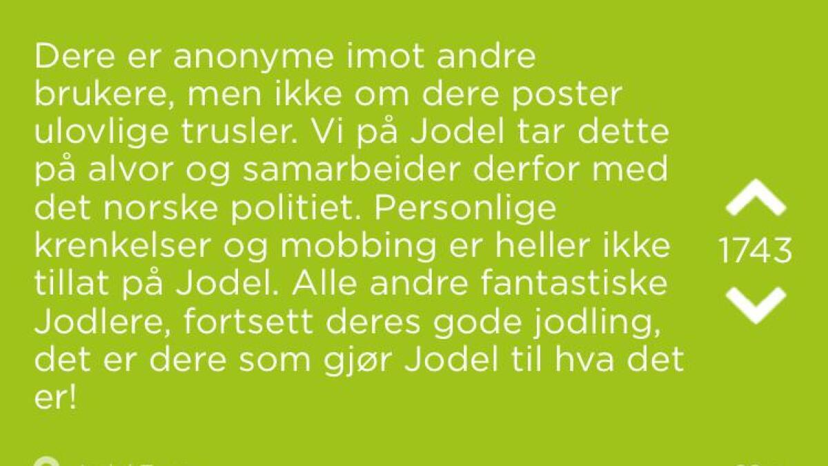 Denne meldingen har Jodel selv lagt ut etter den anonyme trusselen ble lagt ut.