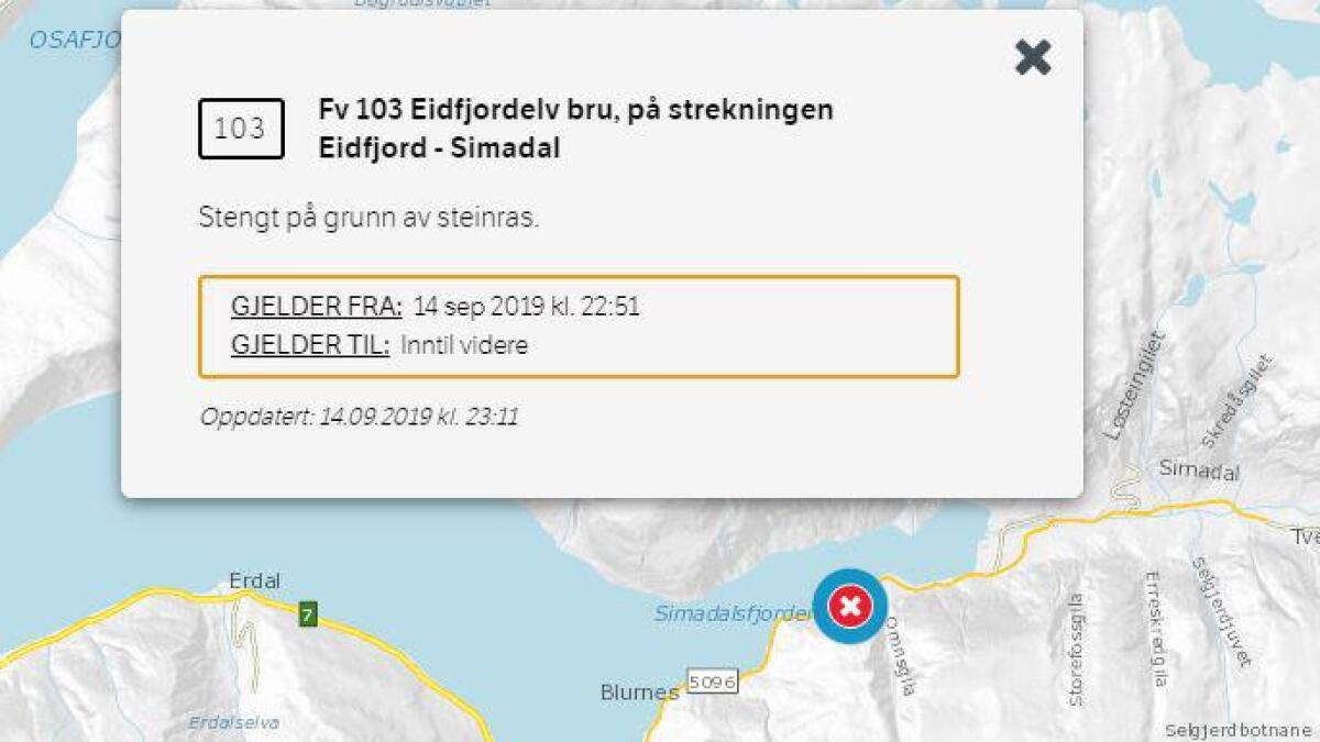 Simadalsvegen er stengd ved Eidfjordelv bru.