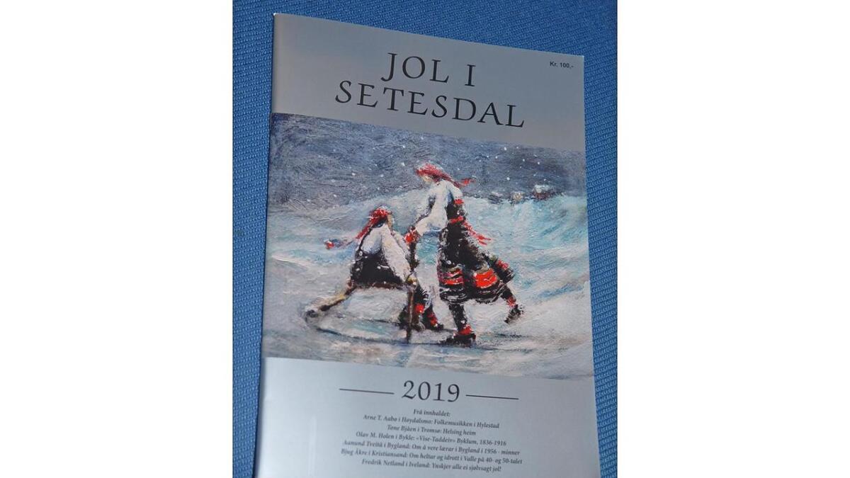 """Årets """"Jol i Setesdal"""" er eit praktfullt hefte, glansfullt og innhaldsrikt med framsideteikning av Mona Ida Håvorstad Frøysnes."""